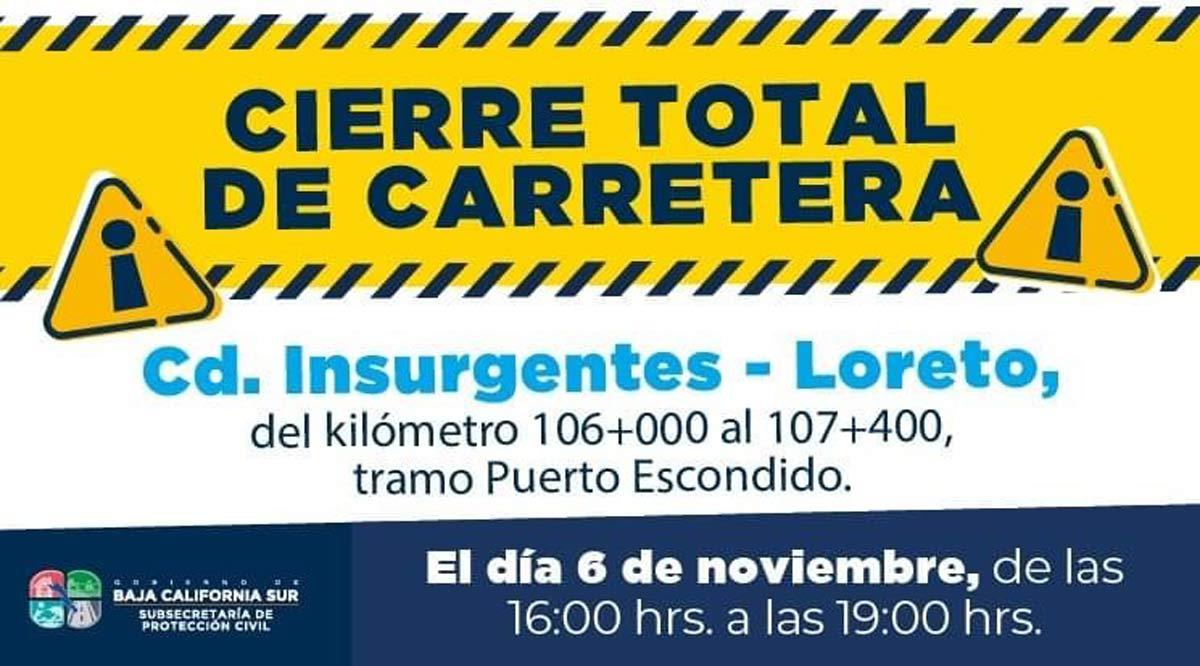 Cerrarán Transpeninsular en el tramo Cd. Insurgentes-Loreto