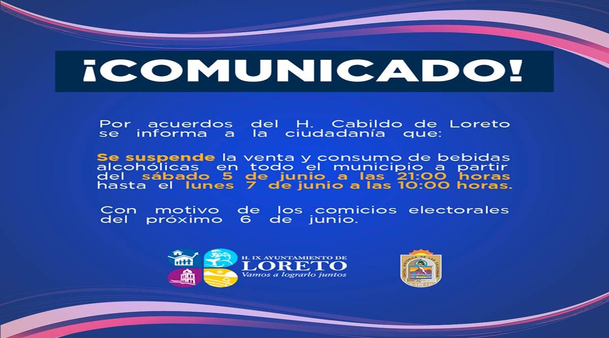 Aplicarán Ley Seca en Loreto por el proceso electoral