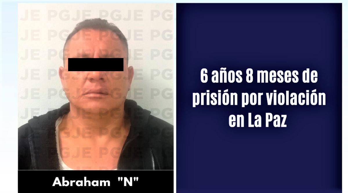 Dictan 6 años 8 meses de prisión a sujeto por violación en La Paz